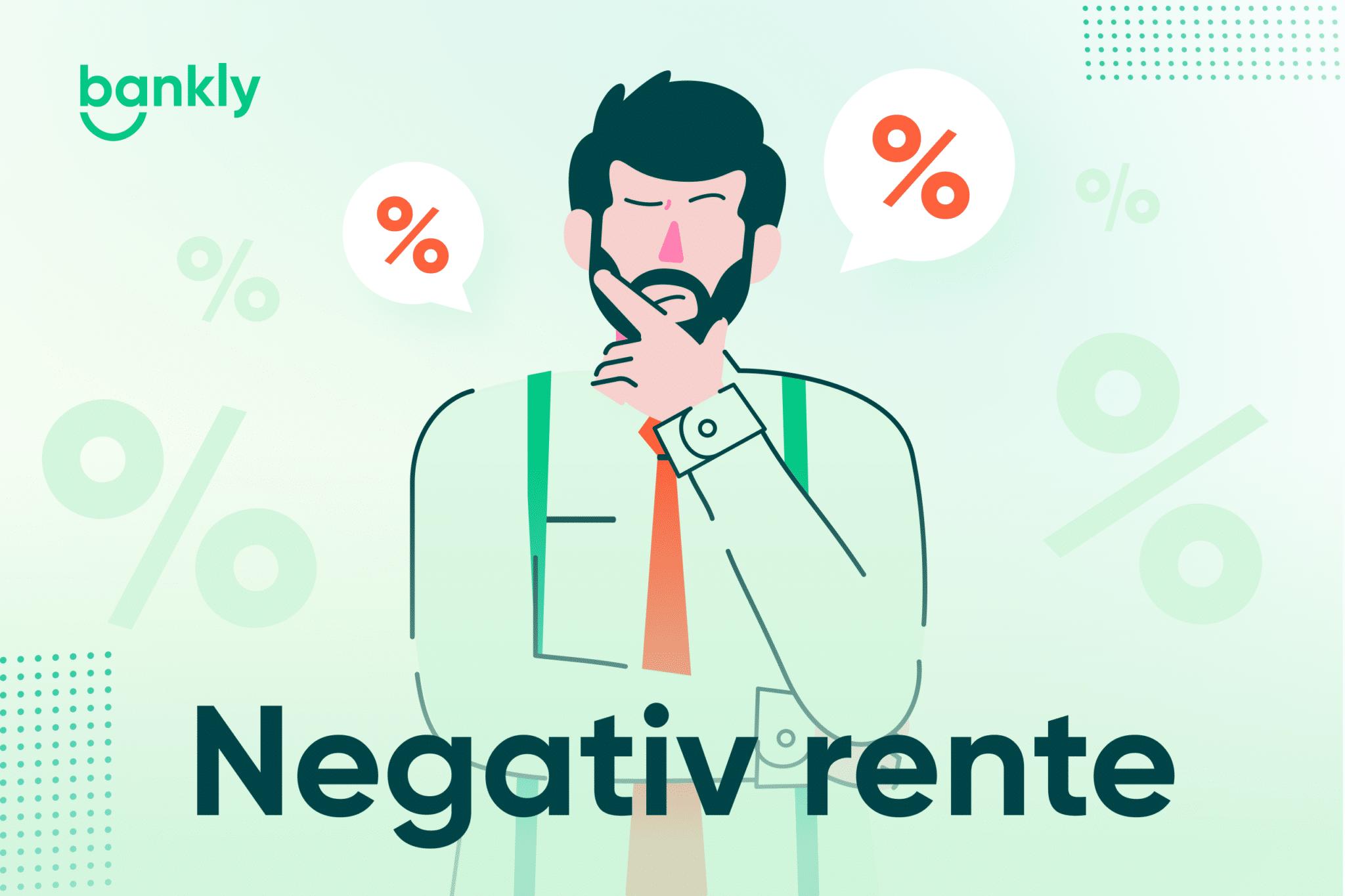 Undgå negativ rente: Alt du skal vide om negative renter